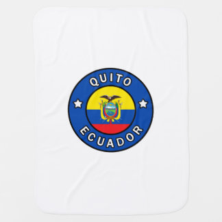 Quito Ecuador Baby Blanket