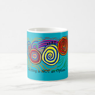 Quitting is Not An Option, Don't Give Up, Fight Basic White Mug