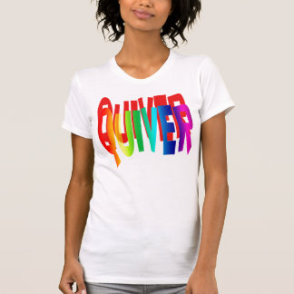 """QUIVER ;Slang for '"""" I'M SCARED"""", when youre not . T-shirts"""