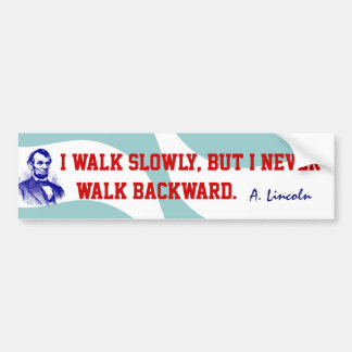 Quotable Abraham Lincoln Quote Bumper Stickers