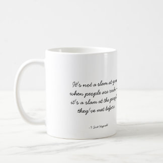 Quotable Coffee Mug - Rudeness