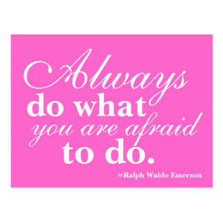 Quotable - Do What You Fear Most - Post Card