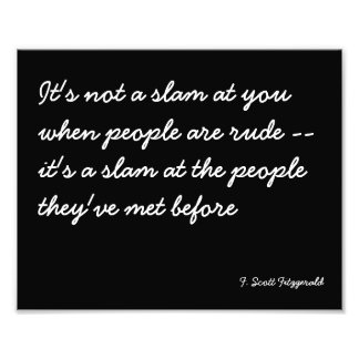 Quotable Poster about Rude People Photograph