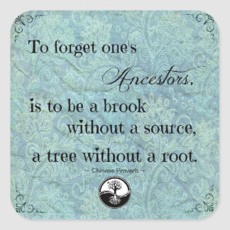 Quotation To Forget One's Ancestors Sticker