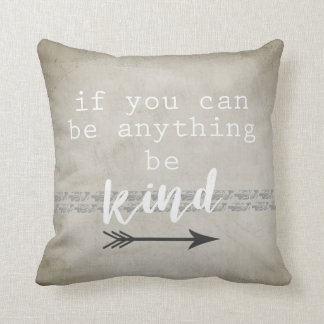 quote accent pillow be kind grey and white