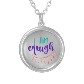 Quote Affirmation: I am enough Silver Plated Necklace