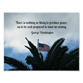 Quote by George Washington about preserving peace. Poster