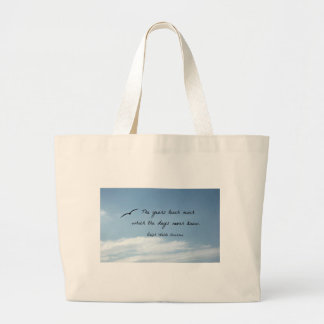 Quote by Ralph Waldo Emerson: The years teach much Jumbo Tote Bag