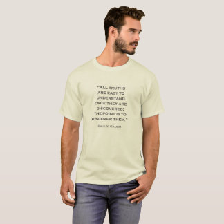 Quote Galileo Galilei 03 T-Shirt