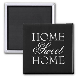 Quote home sweet home magnet in black and white