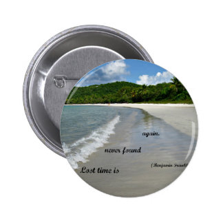 Quote Lost time is never found again Pins