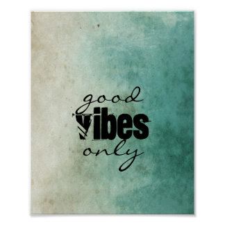 quote poster shabby chic style good vibes only