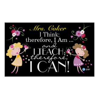 Quote Teachers CAN Do What They Teach Poster