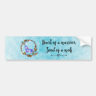 Quote with Howling Wolf in a Boho Wreath Bumper Sticker