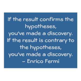 Quoteable science quote by Enrico Fermi Postcard