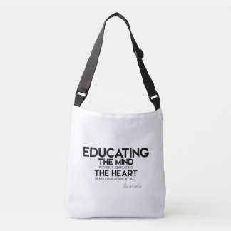 QUOTES: Aristotle: Educating mind, heart Crossbody Bag