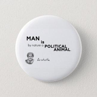 QUOTES: Aristotle: Man: political animal 6 Cm Round Badge