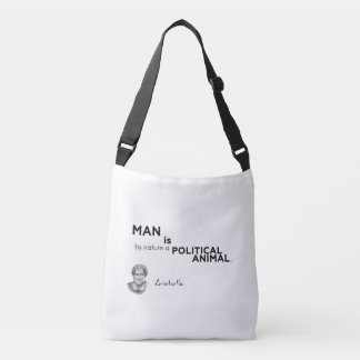 QUOTES: Aristotle: Man: political animal Crossbody Bag