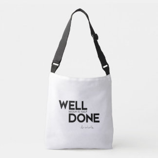 QUOTES: Aristotle: Well done Crossbody Bag