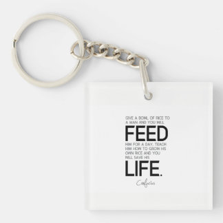 QUOTES: Confucius: Bowl of rice, grow rice Key Ring