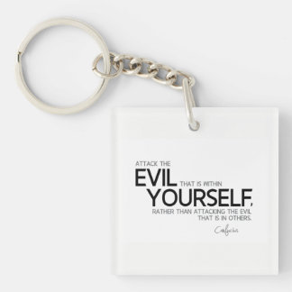 QUOTES: Confucius: Evil within yourself Key Ring