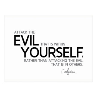 QUOTES: Confucius: Evil within yourself Postcard
