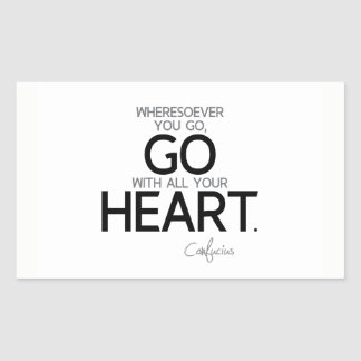 QUOTES: Confucius: Go with your heart Rectangular Sticker