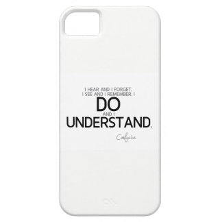 QUOTES: Confucius: I do and I understand Case For The iPhone 5