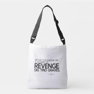 QUOTES: Confucius: Journey of revenge Crossbody Bag