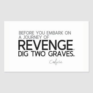 QUOTES: Confucius: Journey of revenge Rectangular Sticker
