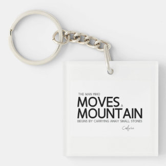 QUOTES: Confucius: Man moves a mountain Key Ring