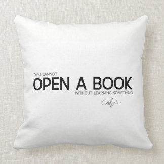 QUOTES: Confucius: Open a book Cushion