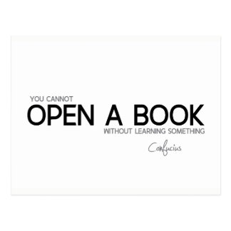 QUOTES: Confucius: Open a book Postcard