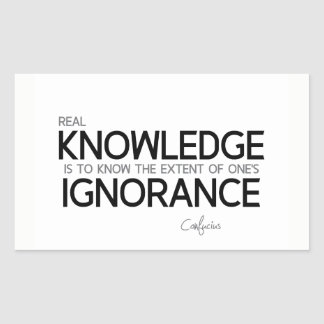 QUOTES: Confucius: Real knowledge Rectangular Sticker
