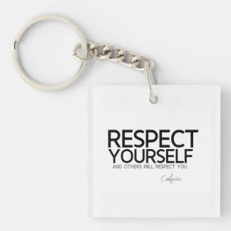QUOTES: Confucius: Respect yourself Key Ring