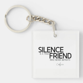 QUOTES: Confucius: Silence, true friend Key Ring