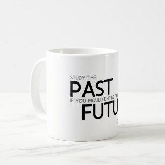 QUOTES: Confucius: Study the past Coffee Mug