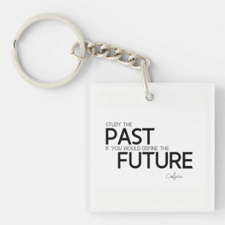 QUOTES: Confucius: Study the past Key Ring