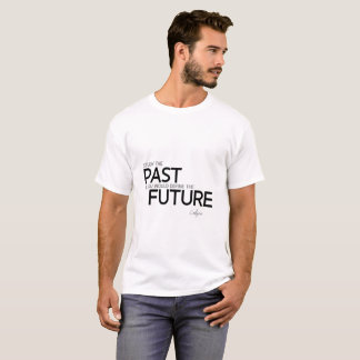 QUOTES: Confucius: Study the past T-Shirt