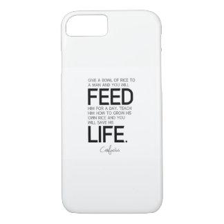 QUOTES: Confucius: Teach him, save his life iPhone 8/7 Case