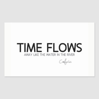QUOTES: Confucius: Time flows away Rectangular Sticker