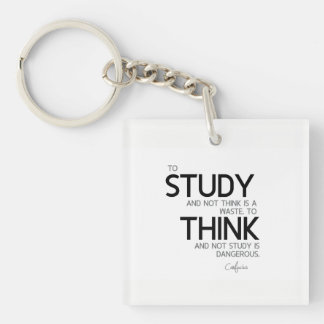 QUOTES: Confucius: To study, to think Key Ring