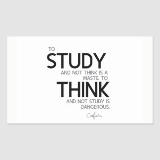 QUOTES: Confucius: To study, to think Rectangular Sticker