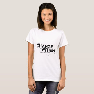 QUOTES: Dalai Lama - Change is within T-Shirt