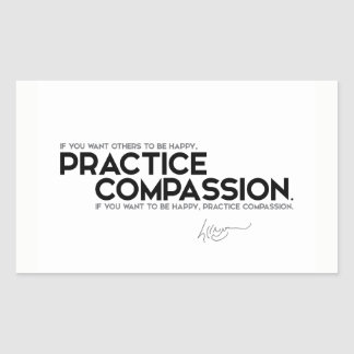 QUOTES: Dalai Lama - Practice compassion Rectangular Sticker