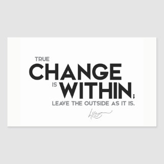 QUOTES: Dalai Lama - True change is within Rectangular Sticker
