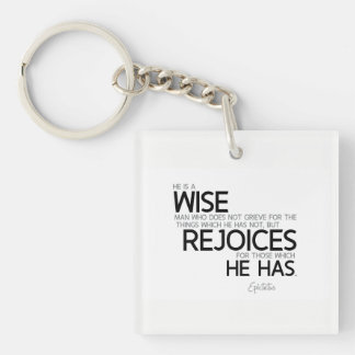 QUOTES: Epictetus: Wise man: rejoices Key Ring