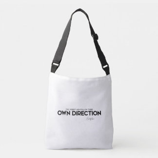 QUOTES: Euripides: Follow own direction Crossbody Bag