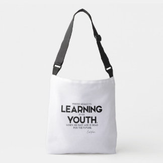 QUOTES: Euripides: Learning in youth Crossbody Bag