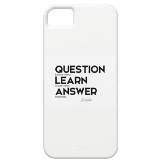 QUOTES: Euripides: Question everything iPhone 5 Cases